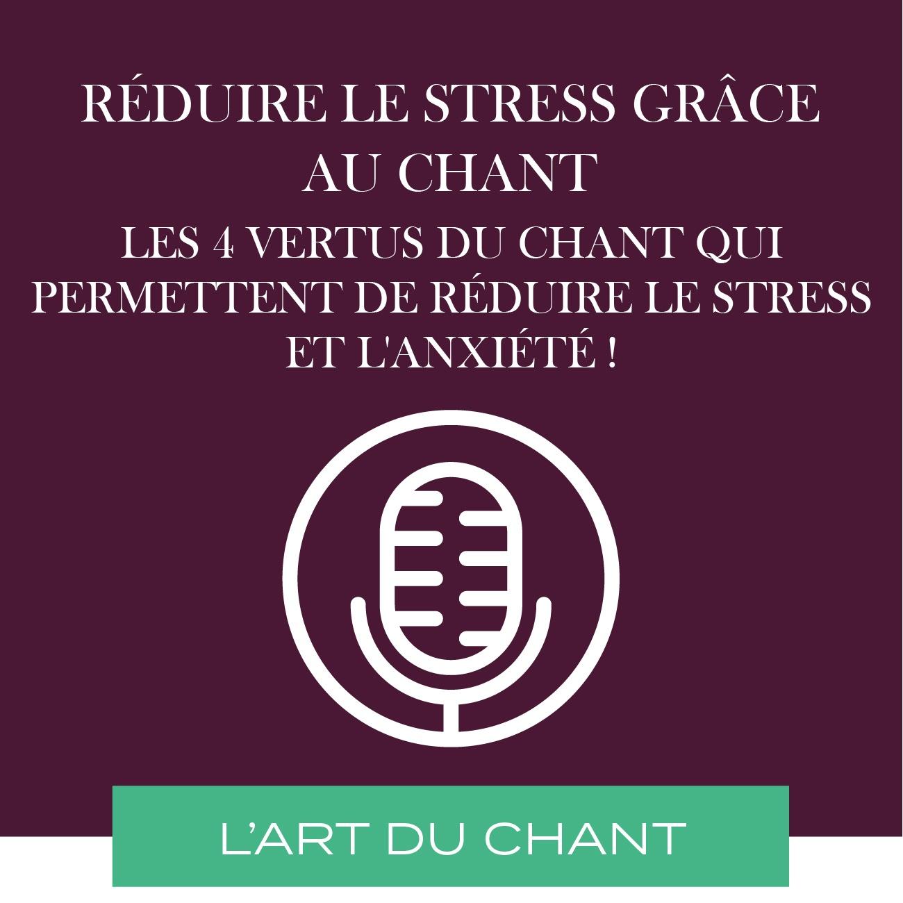 réduire le stress grâce au chant